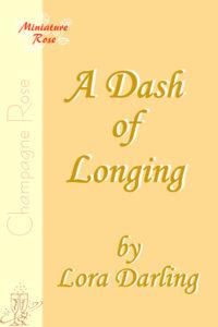 Dash Of Longing, A - Lora Darling